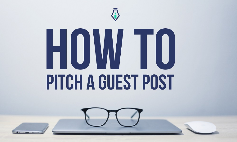 how to pitch a guest post