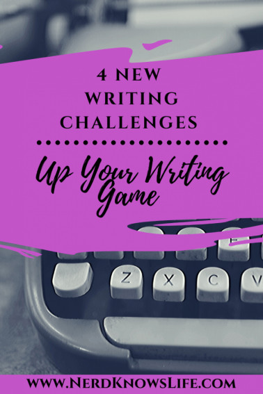 4 Writing Challenges: Up your Writing Game - Nerd Knows Life